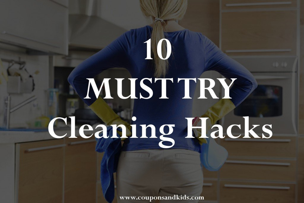 10 MUST TRY Cleaning Hacks