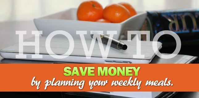 Meal planning tips that will save your money | CouponsAndKids.com