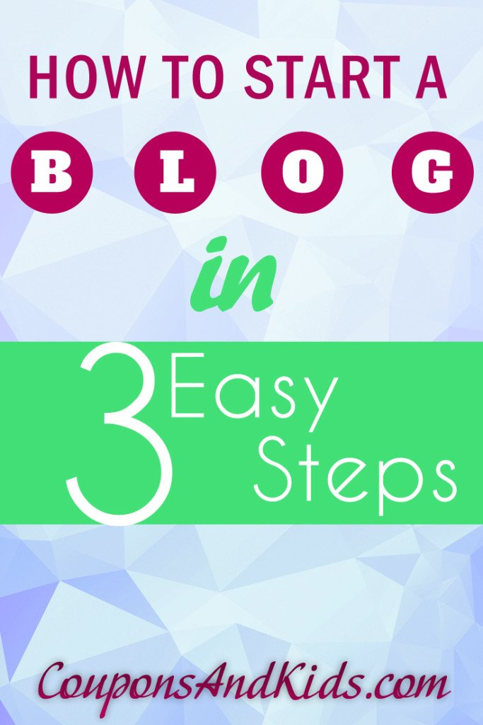 How to Start a Blog in 3 Easy Steps | CouponsAndKids.com
